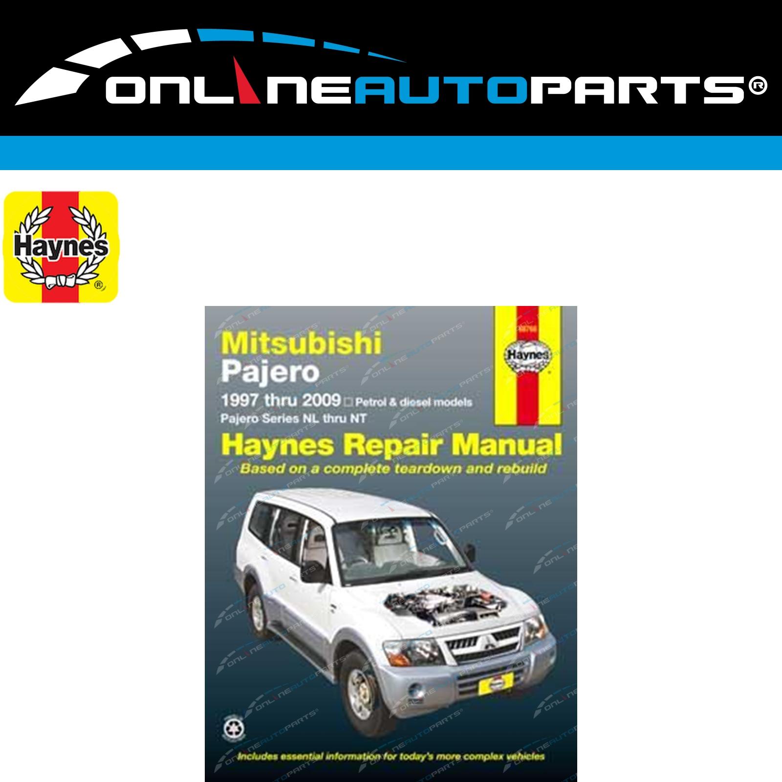 Haynes Workshop Manual Mitsubishi Pajero NL to NT 1997-2014 Service /& Repair