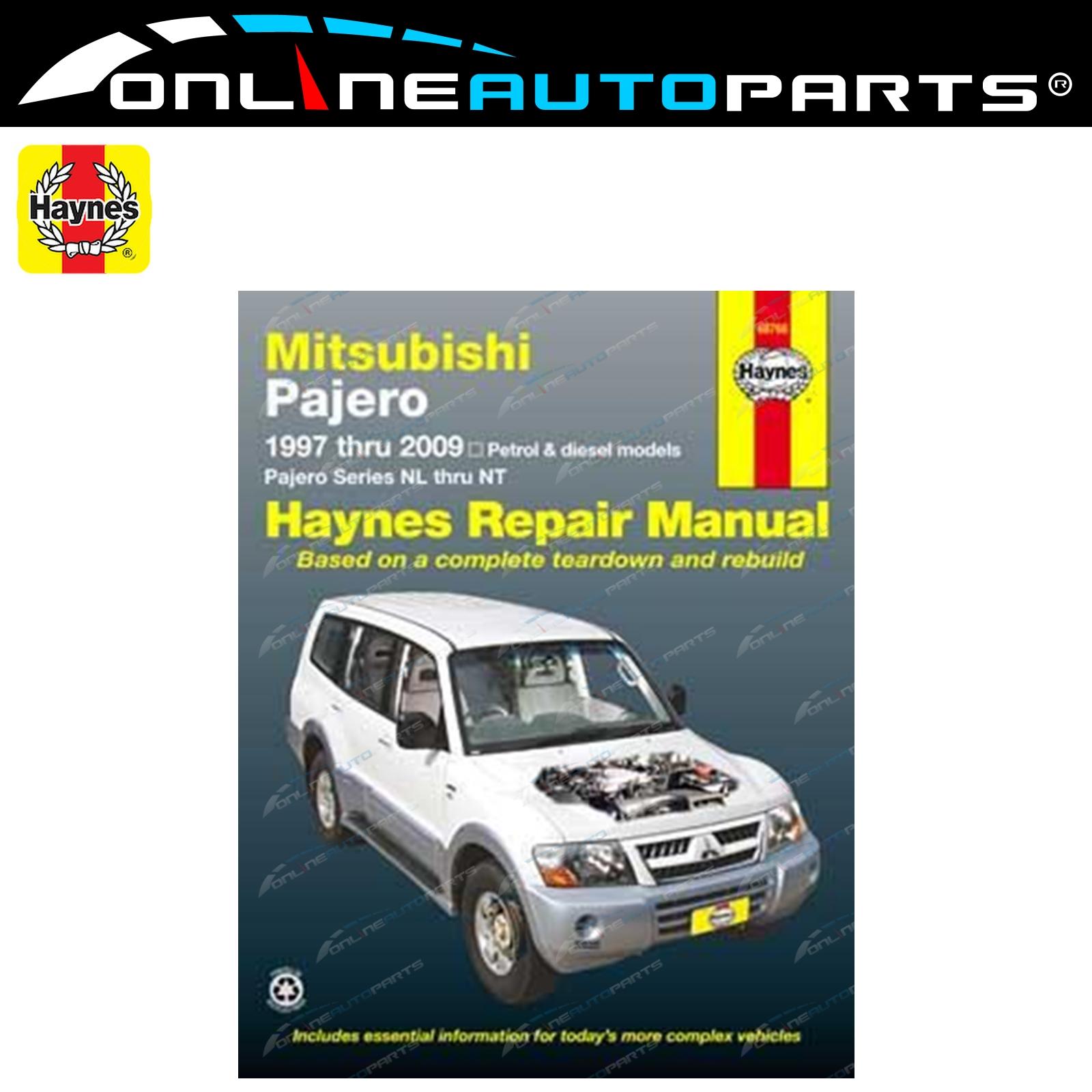 New Haynes Car Repair Manual Book Mitsubishi Pajero NL NM NP NS NT 1997-2009