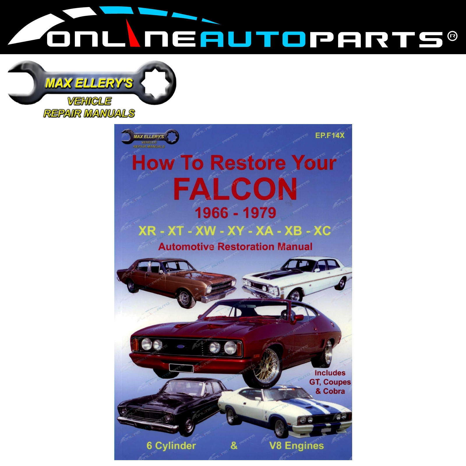 Restoration Manual Book Falcon Xr Xt Xw Xy Xa Xb Xc How To Restore 1978 Fairmont Wiring Diagram Your Ford