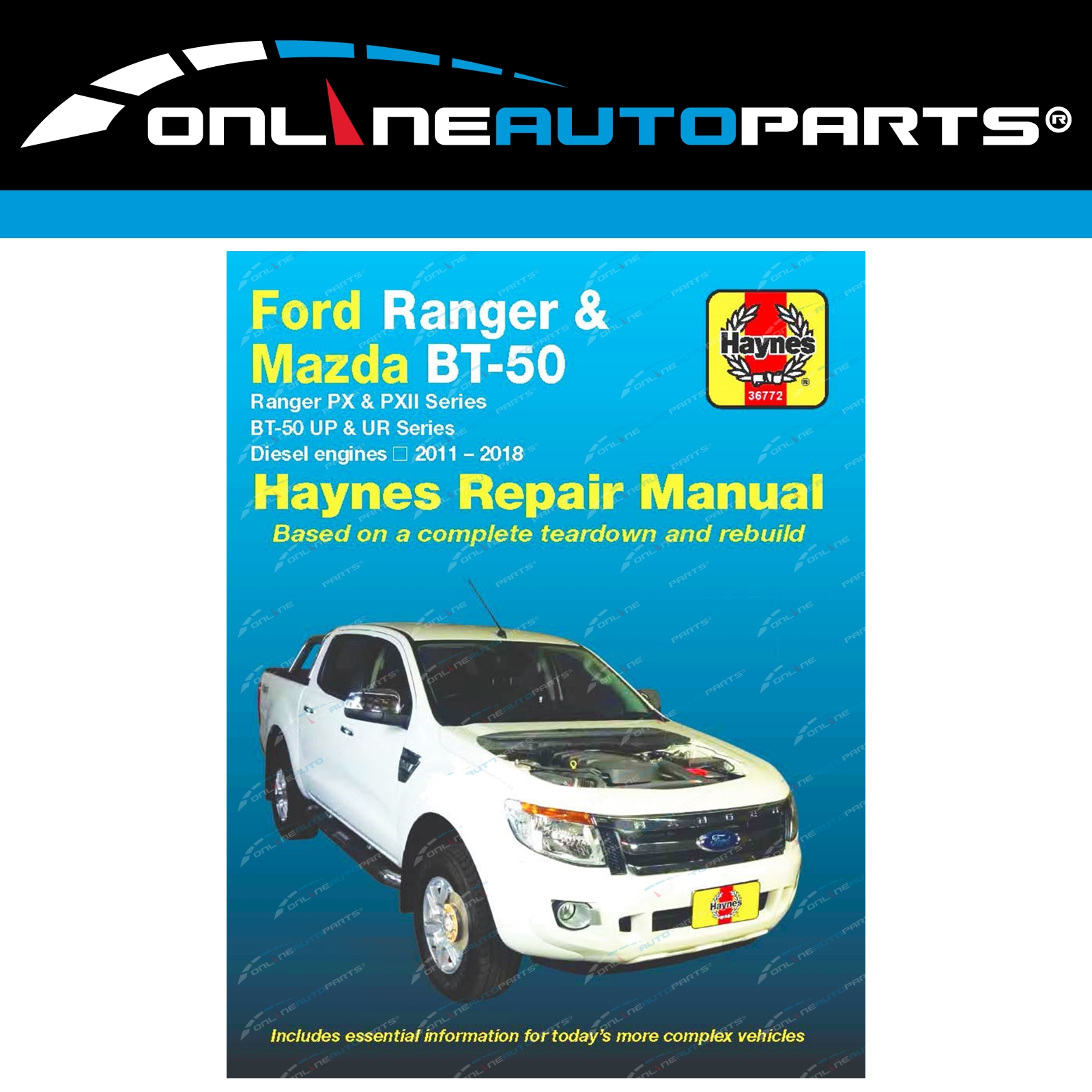 Haynes Car Repair Manual Book Ford Ranger PX Mazda BT-50 UP UR Diesel P4AT